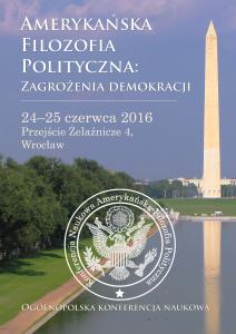 Amerykańska Filozofia Polityczna - zagrożenia demokracji (Plakat)